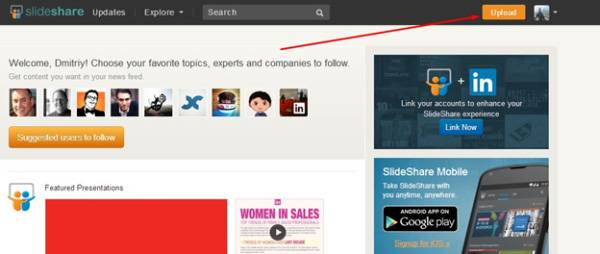 Кнопка Upload позволяет загрузить презентацию с компьютера на SlideShare